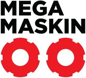 Mega maskin